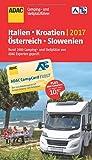 ADAC Camping- und Stellplatzführer 2017: Italien, Kroatien, Österreich und Slowenien