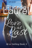 Love at Last (All or Nothing Book 4)