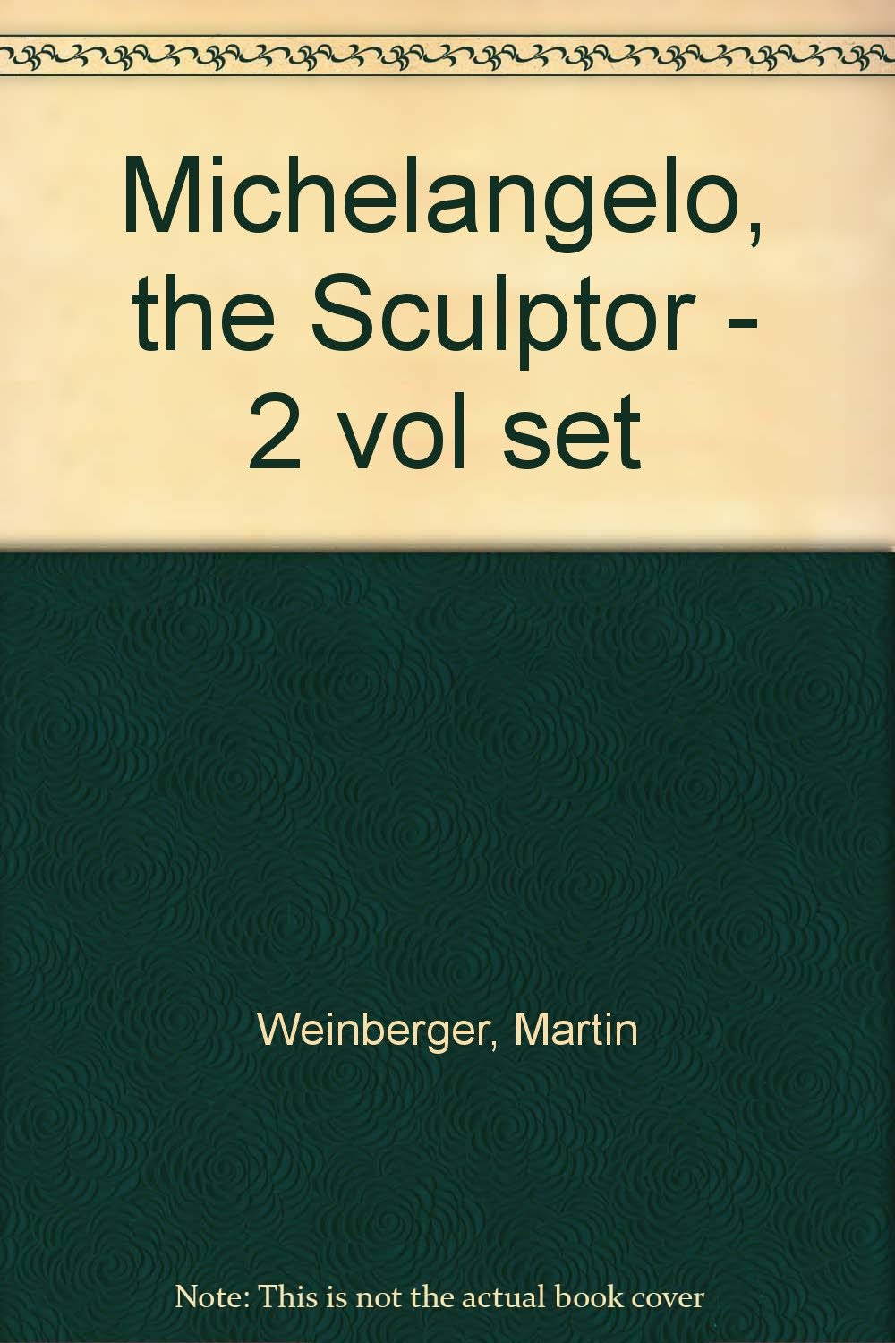 michelangelo the sculptor 2 volumes