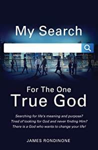 My Search for the One True God