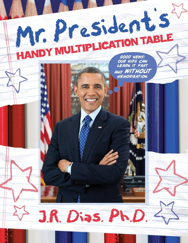 Mr. President's Handy Multiplication Table ebook