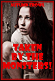 Taken by the Monsters: Five Monster Sex Erotica Stories