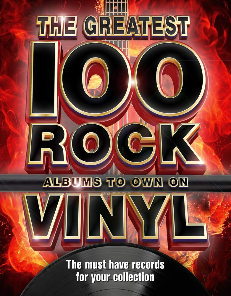 Best Rock Albums 2021 The 100 Greatest Rock Albums to Own on Vinyl: The Must Have Rock