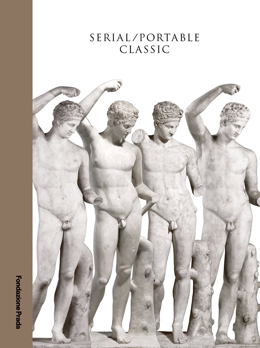 Serial / Portable Classic: Multiplying Art in Greece and Rome ebook