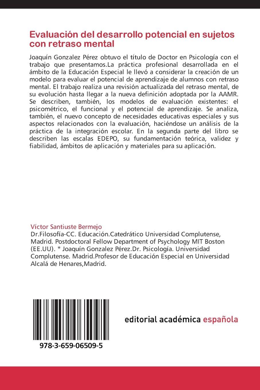 Evaluacion del Desarrollo Potencial En Sujetos Con Retraso Mental: Amazon.es: Santiuste Bermejo Victor, Gonzalez Perez Joaquin: Libros