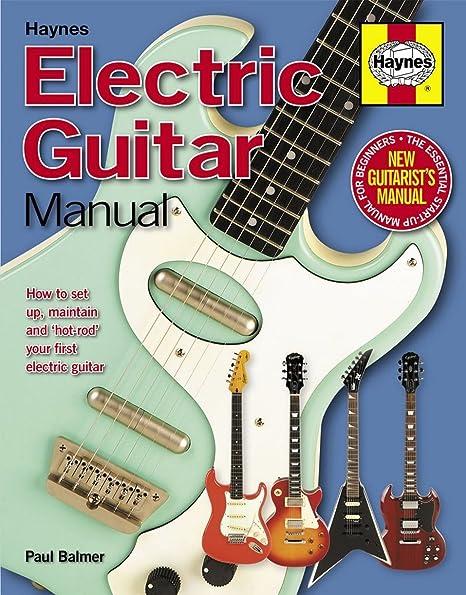 Paul Balmer: Haynes Electric Guitar manual. Para Guitarra ...