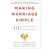 Making Marriage Simple: Ten Relationship-Saving Truths
