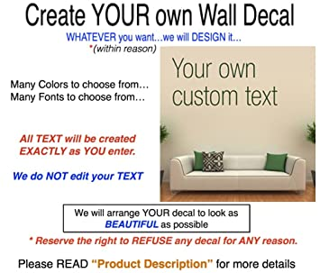 Create Your Own Wall Decal. Many Sizes, Fonts U0026 Colors. An Easy Way