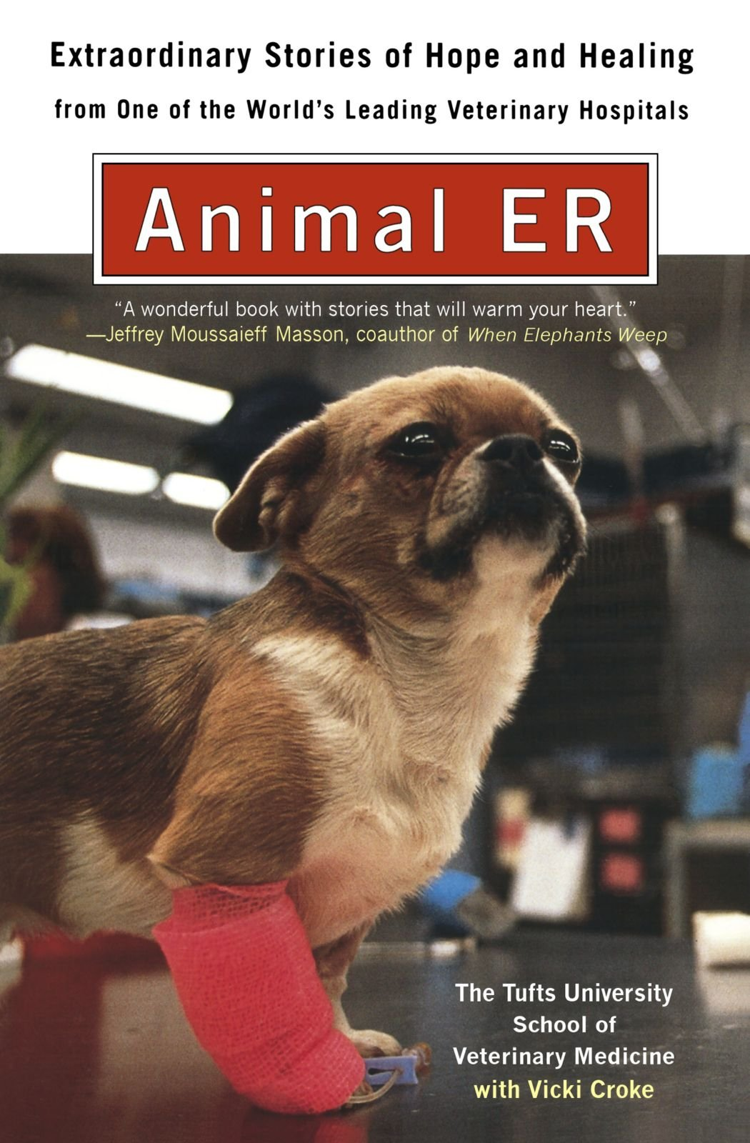 Animal ER: Extraordinary Stories of Hope and Healing from one of the world's leading veterinary hospitals by Plume (Image #1)