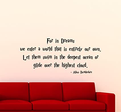 Harry Potter Wall Decal For In Dreams Albus Dumbledore Quote Vinyl Sticker  Superhero Movie Poster Home