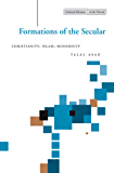 Formations of the Secular: Christianity, Islam, Modernity