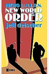 New World Order: Hero U.N.I.O.N. (Heritage Book 1001) Kindle Edition