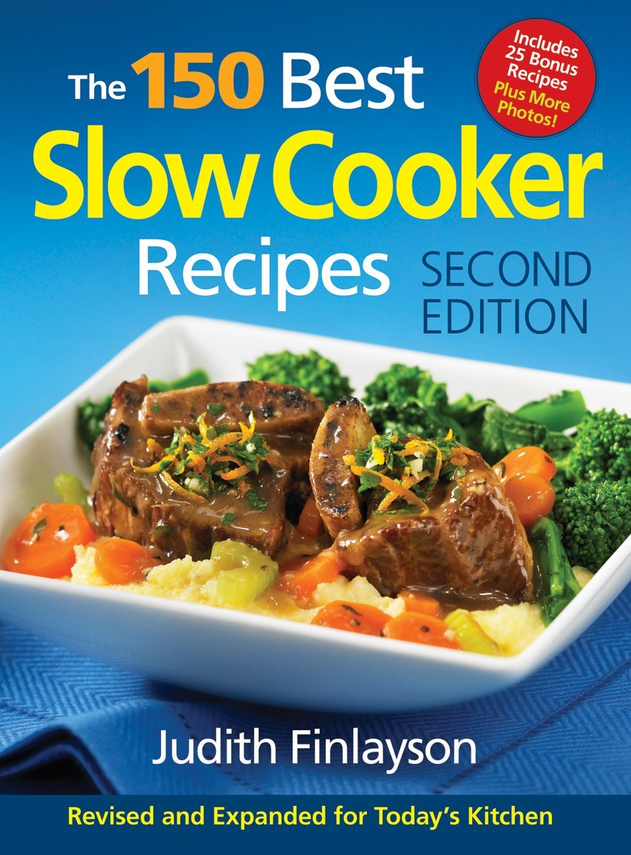 Download The 150 Best Slow Cooker Recipes pdf epub