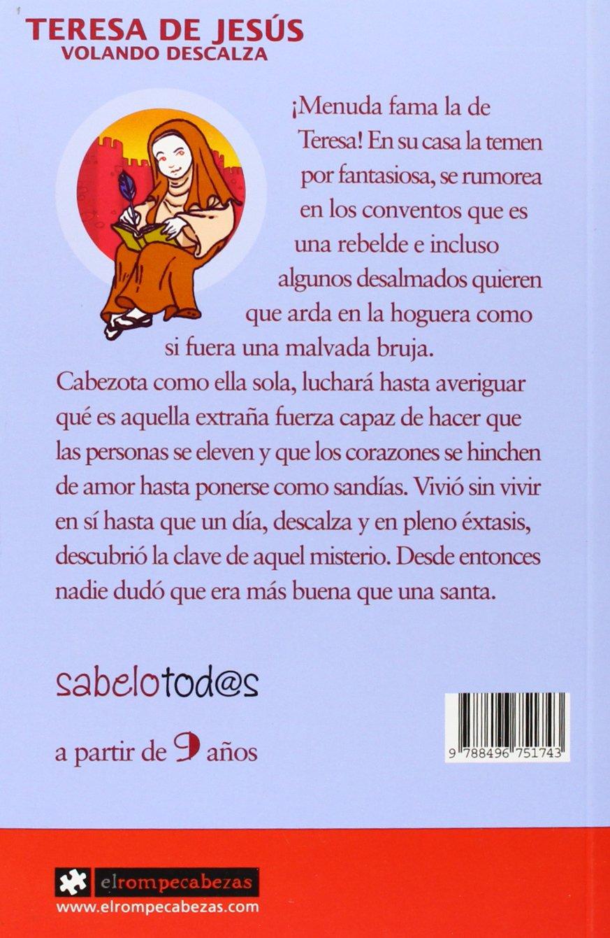 Teresa de Jesús volando descalza: Sara Cordón Hornillos: 9788496751743: Amazon.com: Books