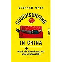 Couchsurfing in China: Durch die Wohnzimmer der neuen Supermacht