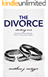 The Divorce (Starting Over Book 1)