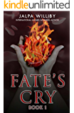Fate's Cry (Fate Series (Book 1))
