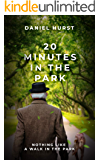 20 Minutes In The Park (20 Minute Series Book 3)