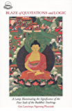 Blaze of Quotations and Logic: A Lamp Illuminating the Significance of the Four Seals of the Buddha's Teachings (English Edition)