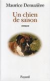 Un chien de saison (Littérature Française)