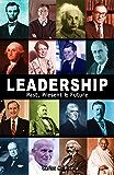 Leadership: Past, Present & Future