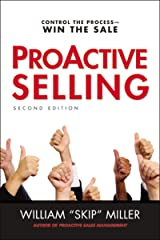 ProActive Selling: Control the Process--Win the Sale Paperback