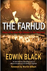 The Farhud: Roots of the Arab-Nazi Alliance in the Holocaust Kindle Edition