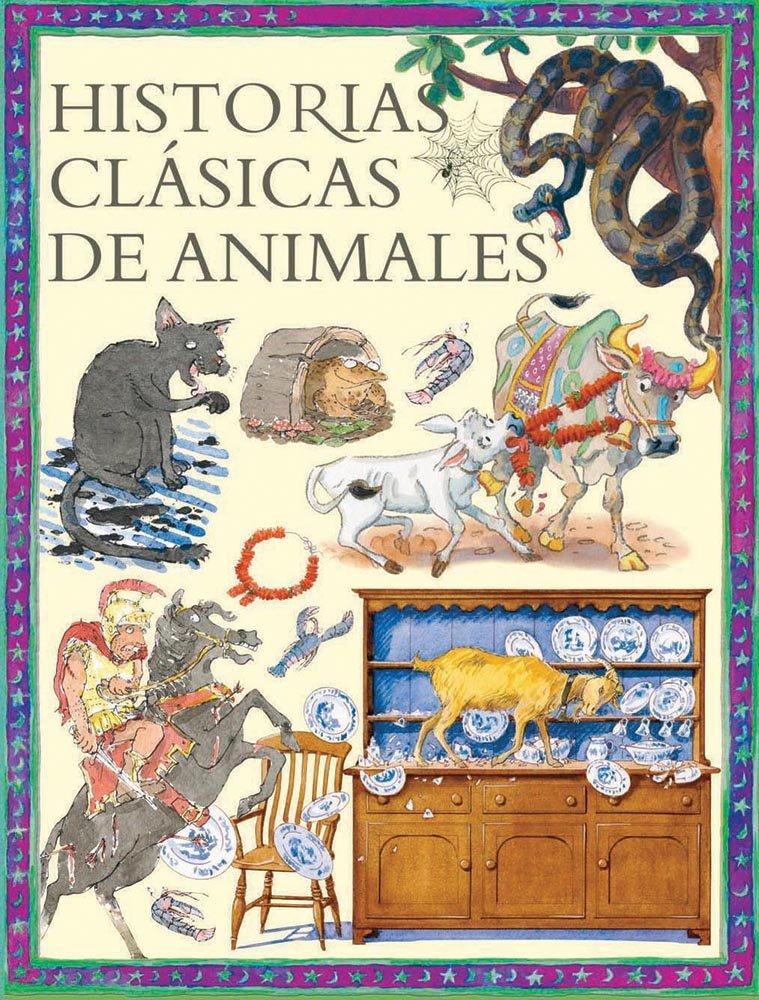 Download Historias clasicas de animales / Classic Animal Stories (Spanish Edition) PDF