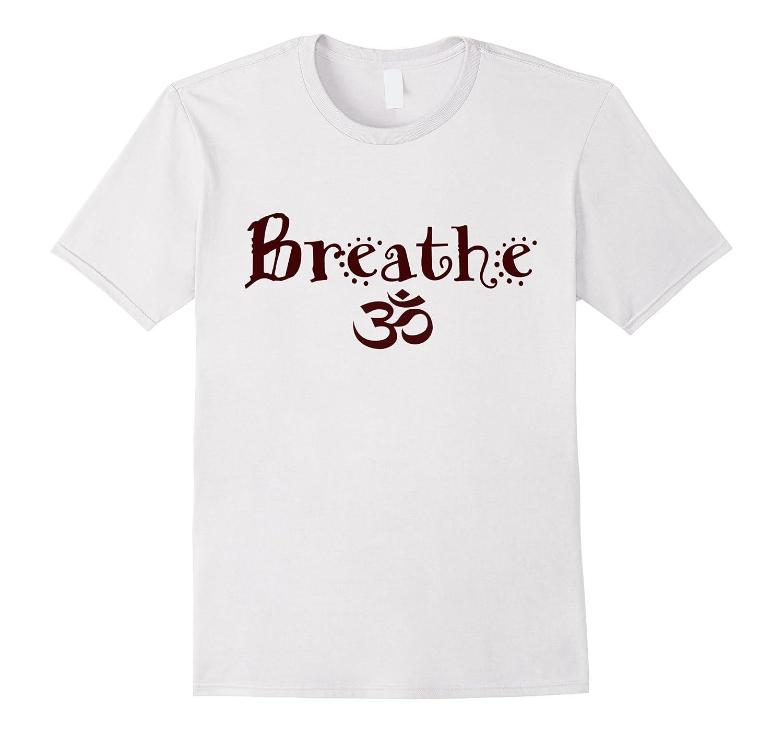 Breathe Yoga Namaste T Shirt-CL