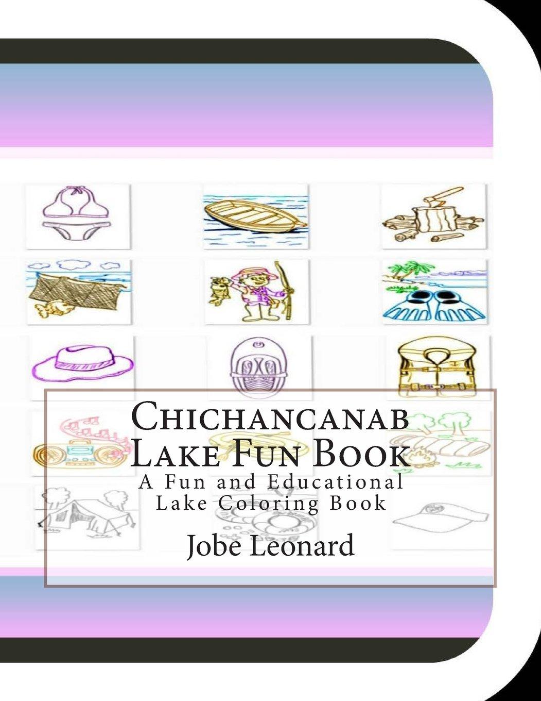 Read Online Chichancanab Lake Fun Book: A Fun and Educational Lake Coloring Book ebook