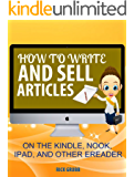 How to Write and Sell Articles on The Kindle, Nook, iPad And Other E-readers