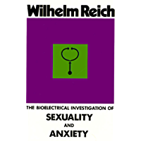The Bioelectrical Investigation of Sexuality and Anxiety (English Edition)