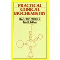 Practical Clinical Biochemistry