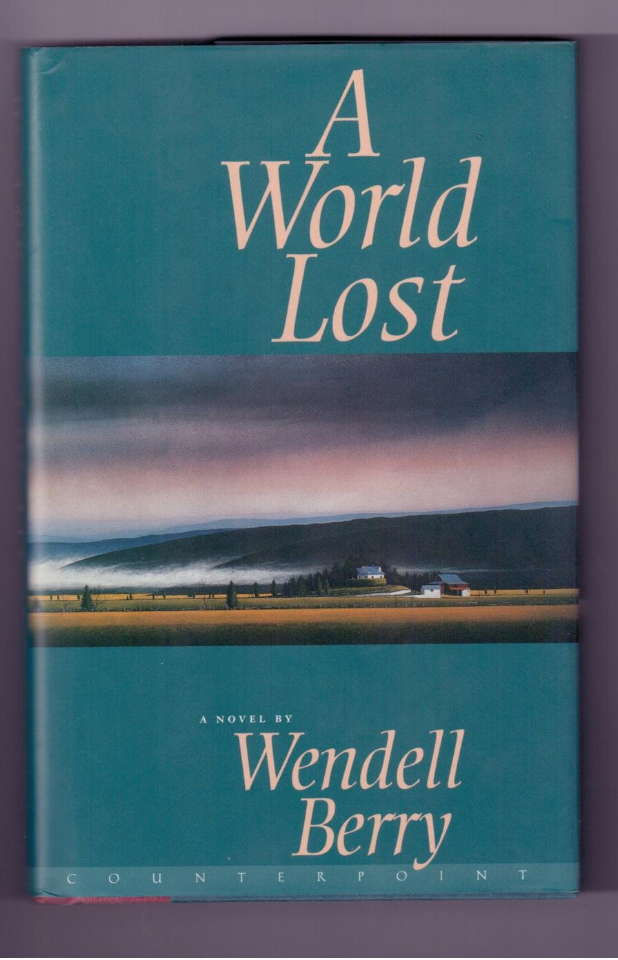 A World Lost, Berry, Wendell