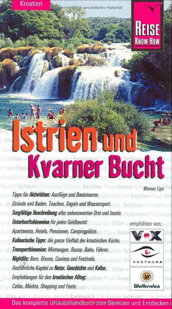 Istrien und Kvarner Bucht (Reise Know-How - Urlaubshandbuch)
