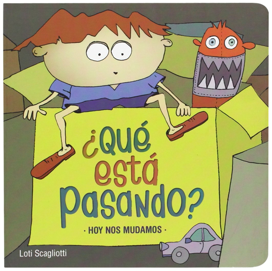 Hoy nos mudamos (Para los más bajitos) (Spanish Edition) (Spanish) Board book – April 1, 2009