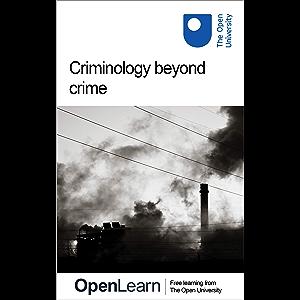 Criminology beyond crime