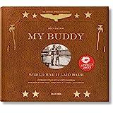 My Buddy. World War II Laid Bare (Multilingual Edition)