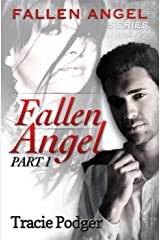 Fallen Angel, Part 1: Fallen Angel Series - A Mafia Romance Kindle Edition