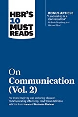 """HBR's 10 Must Reads on Communication, Vol. 2 (with bonus article """"Leadership Is a Conversation"""" by Boris Groysberg and Michael Slind) Kindle Edition"""
