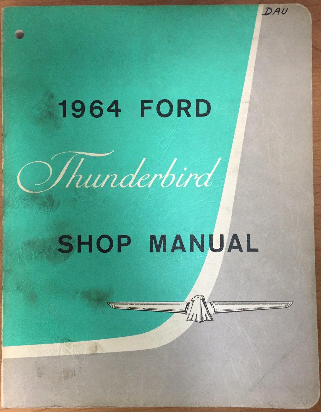1964 Ford Thunderbird Repair Shop Manual Original: Ford: Amazon.com: Books