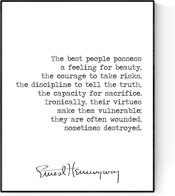 The Best People Possess   Ernest Hemingway Quote Art Print (8x10)