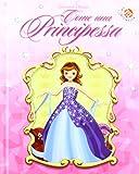 Come una principessa. Libro pop-up