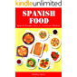 Spanish Food: Spanish Recipes from an American Kitchen