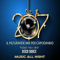 Capodanno 2017 - Mix Dance