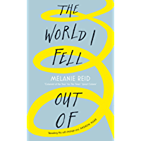 The World I Fell Out Of (English Edition)