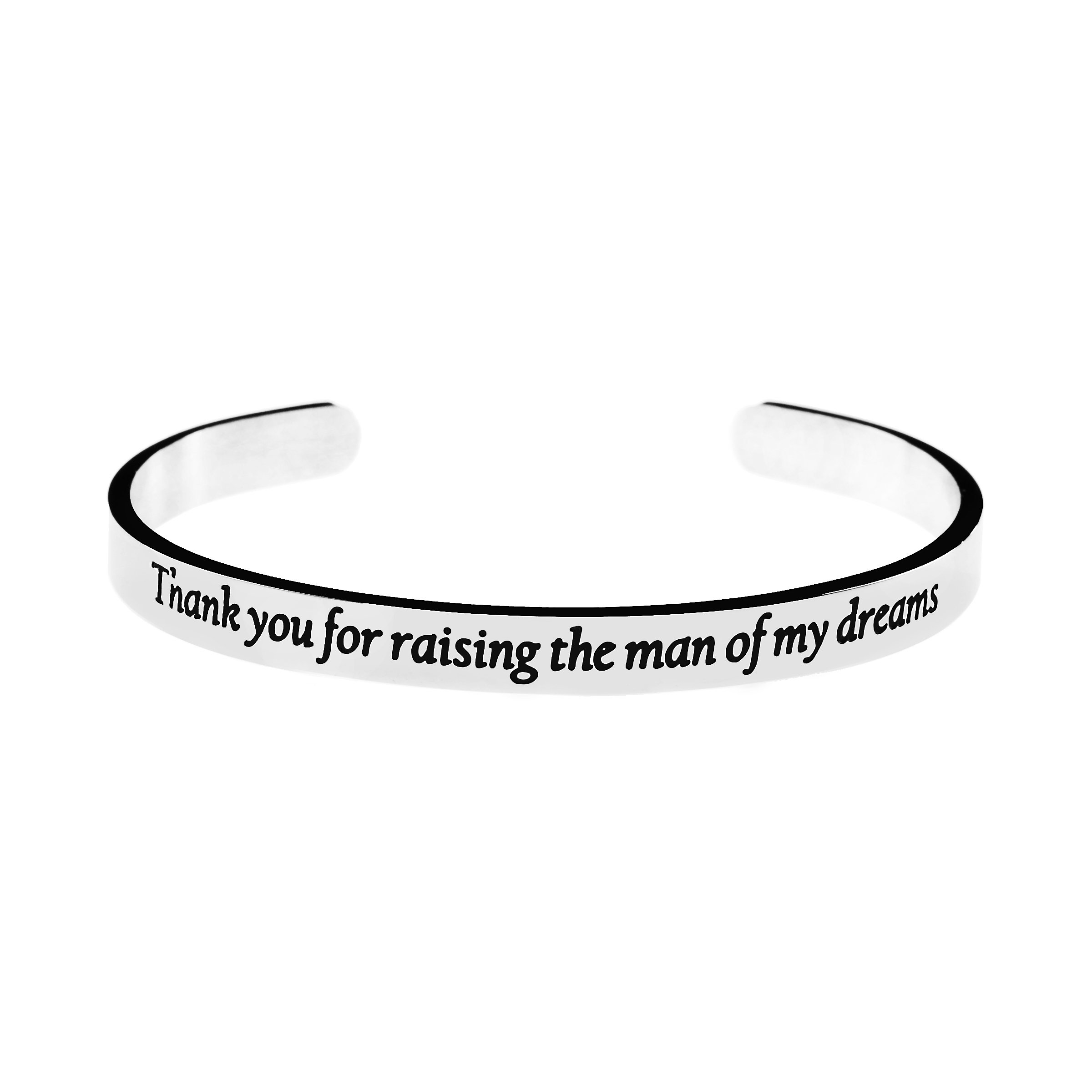 Joycuff Mother of in Law Jewelry Wedding Gift Inspirational Cuff Bangle Bracelets Saying Engraving Personalized Stainless Steel Jewellery (Thank you for raising the man of my dreams)