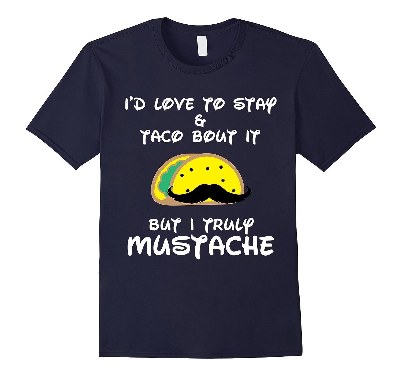 Taco Shirt Funny Mustache Humor T-shirt Mens Women Ladies-4LVS