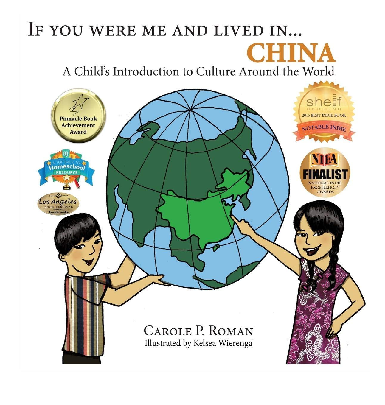If You Were Me and Lived In...China: A Child's Introduction to Culture Around the World (If You Were Me and Lived In... Cultural) (Chinese and English Edition)