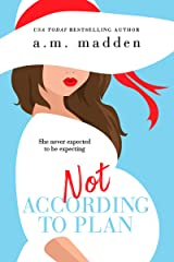 Not According to Plan Kindle Edition